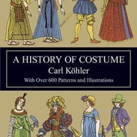 A History of Costume (Dover Fashion and Costumes)