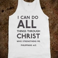 I can do all through christ who gives me strength - Religious Apparel - Skreened T-shirts, Organic Shirts, Hoodies, Kids Tees, Baby One-Pieces and Tote Bags