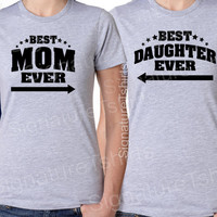 Mothers Day Gift Best Mom Ever Mommy T-shirt womens shirt Best Daughter Ever Matching set TWO tshirts shirt mother tshirt