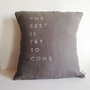 Natural Linen Inspirational Quote Pillow  Handmade by CasaAndCo