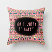Don't Worry Throw Pillow by Sandra Arduini