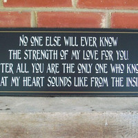No One Else Will Ever Know Nursery Wood Sign by CountryWorkshop