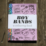 SALE - Boy Bands - A Mini Colouring Book