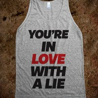 You're In Love With A Lie - Summer Of Fun - Skreened T-shirts, Organic Shirts, Hoodies, Kids Tees, Baby One-Pieces and Tote Bags