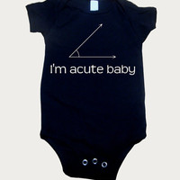 Math geek Onesuit I&#x27;m acute baby by geeklingdesigns on Etsy