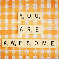 You Are Awesome. Retro Scrabble Tiles. Size 5x7"