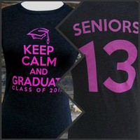 Keep Calm and Graduate -- Class of 2013 -- Black Tee