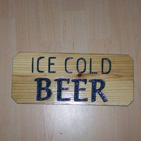 ICE COLD BEER wood sign