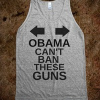 OBAMA CAN'T BAN THESES GUNS