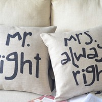 Mr. Right &amp; Mrs. Always Right Cotton and Linen Pillow