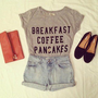 BREAKFAST COFFEE PANCAKES TEE