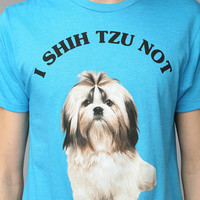 I Shih Tzu Not Tee
