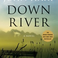 BARNES & NOBLE | Down River by John Hart, St. Martin's Press | NOOK Book (eBook), Paperback, Hardcover, Audiobook