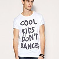 ASOS Cool Kids Dont Dance Crew Neck T-Shirt at asos.com