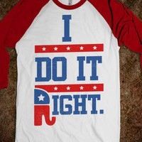 I Do it Right - I Pledge Allegiance - Skreened T-shirts, Organic Shirts, Hoodies, Kids Tees, Baby One-Pieces and Tote Bags
