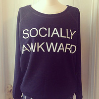 Socially Awkward Black Raglan Sweatshirt Jumper by HOTTMESSCOUTURE