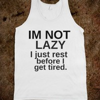 im not lazy - Quotes - Skreened T-shirts, Organic Shirts, Hoodies, Kids Tees, Baby One-Pieces and Tote Bags
