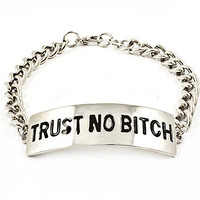 "Trust No Bitch"" Engraved Silver Bracelet  Hot Trendy"