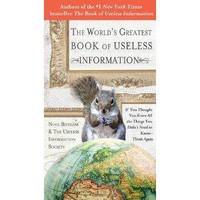 Amazon.com: The World&#x27;s Greatest Book of Useless Information: If You Thought You Knew All the Things You Didn&#x27;t Need to Know - Think Again: Noel Botham: Books