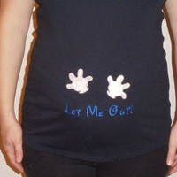 "Maternity Shirt with ""Let Me Out"" in the Disney font and Mickey gloves pushing on the ""Bump"