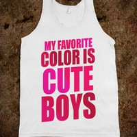 My Favorite Color Is Cute Boys (tank) - Girly - Skreened T-shirts, Organic Shirts, Hoodies, Kids Tees, Baby One-Pieces and Tote Bags