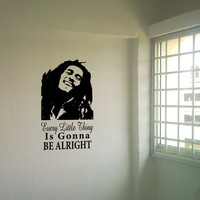 Bob Marley quote removable wall vinyl  Every Litte Thing is Gonna Be Alright by daydreamerdesign