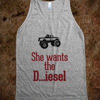 She wants the Diesel - Awesome fun #$!!*& - Skreened T-shirts, Organic Shirts, Hoodies, Kids Tees, Baby One-Pieces and Tote Bags