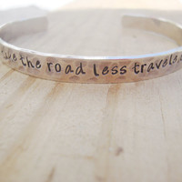 Take the road less traveled inspirational hammered silver cuff
