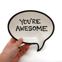 You're Awesome Plate