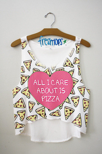 all i care about is pizza crop top from fresh tops tank tops. Black Bedroom Furniture Sets. Home Design Ideas