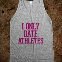 I only date Athletes Pink - Awesome fun #$!!*& - Skreened T-shirts, Organic Shirts, Hoodies, Kids Tees, Baby One-Pieces and Tote Bags