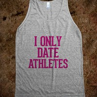 I only date Athletes Pink - Awesome fun #$!!*&amp; - Skreened T-shirts, Organic Shirts, Hoodies, Kids Tees, Baby One-Pieces and Tote Bags