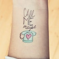 Call Me Maybe - Tattster Temporary Tattoos