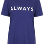 Always Tee - Jersey Tops  - Clothing