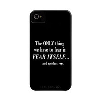 The only thing we have to fear Phone Case | SnorgTees