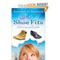 If the Shoe Fits: A Contemporary Fairy Tale [Paperback]