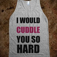 C - Cuddle so Hard