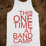 The one time at band camp...