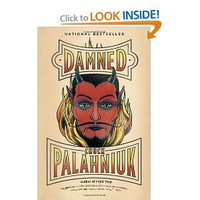 Damned: Chuck Palahniuk: 9780307476531: Amazon.com: Books