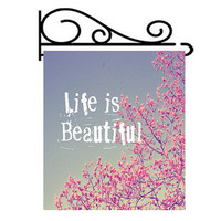 Garden Flag -  Garden Decoration, Life is Beautiful ,