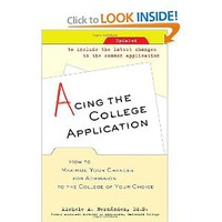 Acing the College Application: How to Maximize Your Chances for Admission to the College of Your Choice: Michele Hernandez: 9780345498922: Amazon.com: Books