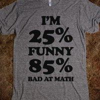 Funny/Math Ratio | Skreened T-shirts