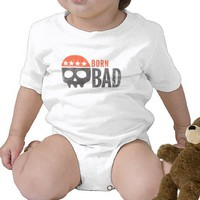 Born Bad Shirts from Zazzle.com
