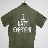 I HATE EVERYONE Vintage Short Sleeve Army Jacket/Shirt