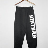 DIRTBAG  SWEATPANTS