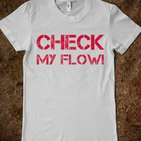 Check my flow! - Up All Night With 1D - Skreened T-shirts, Organic Shirts, Hoodies, Kids Tees, Baby One-Pieces and Tote Bags