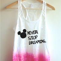 Never Stop Dreaming Tie Dye Tank Top