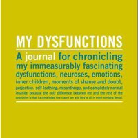 Knock Knock My Dysfunctions Journal