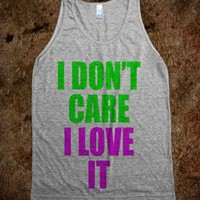 I Don't Care - Rad Tees - Skreened T-shirts, Organic Shirts, Hoodies, Kids Tees, Baby One-Pieces and Tote Bags