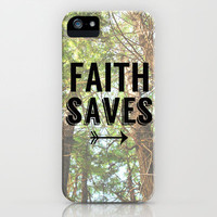 JESUS SAVES, Faith saves iPhone & iPod Case by Elizabet Villegas